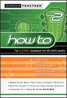 How To - Volume 2, The Ultimate Songbook for All Skill Levels