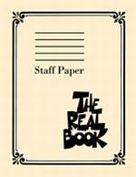 The Real Book - STAFF PAPER