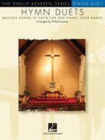 Hymn Duets - Beloved Songs of Faith for One Piano, Four Hands