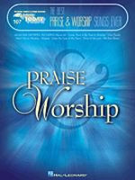 The Best Praise & Worship Songs Ever - E-Z Play Today!