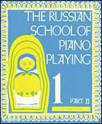 Russian School of Piano Playing, Book 1, Part II