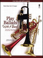 Play Ballads with a Band - Music Minus One Bb Trumpet