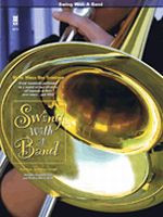 Swing with a Band - Music Minus One Trombone