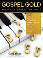 Gospel Gold - Sacred Treasures for Piano