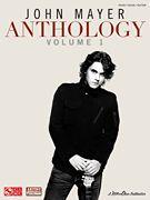 John Mayer Anthology - Volume 1 Piano/Vocal/Guitar