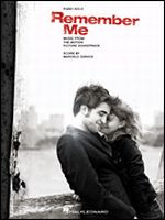 Remember Me - Music from the Motion Picture Score