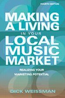 Making A Living In Your Local Music Market, Fourth Edition