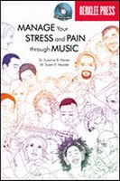 Manage Your Stress and Pain Through Music