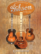 The Other Brands of Gibson