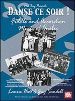 Danse ce soir - Fiddle and Accordion Music of Quebec