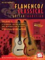 Flamenco Classical Guitar Tradition, Volume 1