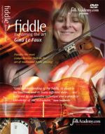 Traditional Fiddle, Mastering The Art