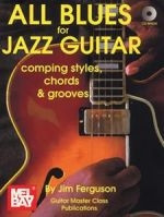 All Blues for Jazz Guitar - Comping Styles, Chords & Grooves