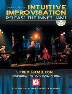 Intuitive Improvisation - Release the Inner Jam!