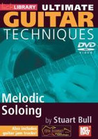 Ultimate Guitar Techniques: Melodic Soloing DVD