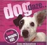 Dog Daze - Dog Relaxation