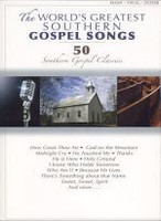 The World's Greatest Southern Gospel Songs