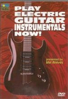 Play Electric Guitar Instrumentals Now! DVD