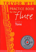 Trevor Wye - Practice Book For The Flute: Book 1 Tone Book & CD