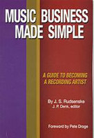 Music Business Made Simple:  A Guide To Becoming A Recording Artist