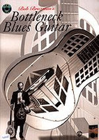 Bob Brozman's Bottleneck Blues Guitar