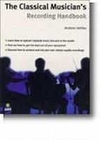 The Classical Musician's Recording Handbook