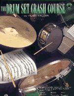The Drum Set Crash Course Book/CD