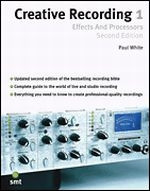 Creative Recording 1: Effects & Processors, 2nd Edition