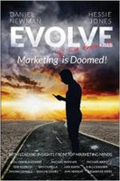 Evolve: Marketing (as we know it) is Doomed!
