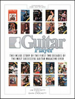 Guitar Player: The Inside Story of the First Two Decades of the Most Successful Guitar Magazine Ever