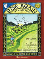 Rise Again! A Group Singing Songbook