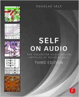 Self on Audio - The Collected Audio Design Articles of Douglas Self, 3rd Edition