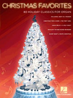 Christmas Favorites - 80 Holiday Classics for Organ