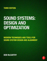 Sound Systems: Design and Optimization, 3rd Edition
