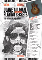 Guitar World: Duane Allman Playing Secrets - The Ultimate DVD Guide