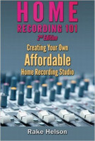 Home Recording 101 2nd Edition