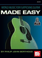 World Music for Flatpicking Guitar Made Easy - Book & Online Audio