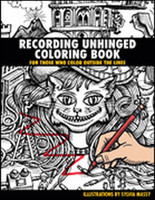 Recording Unhinged Coloring Book