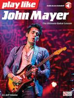 Play like John Mayer - The Ultimate Guitar Lesson