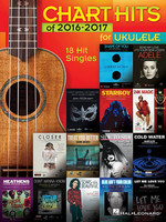 Chart Hits of 2016-2017 for Ukulele