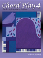 Chord Play 4: The Art of Arranging at the Piano CP04