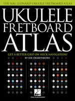 Ukulele Fretboard Atlas - Get a Better Grip on Neck Navigation