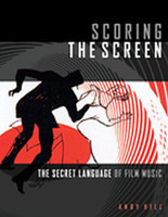 Scoring the Screen - The Secret Language of Film Music