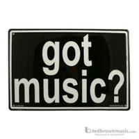 Got Music Embossed Metal Sign