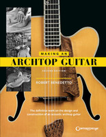Making an Archtop Guitar – Second Edition
