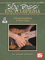 Slap Bass Encyclopedia - A Rhythmic Method for Bass Guitar
