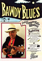 Bawdy Blues for Fingerstyle Ukulele DVD