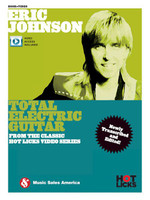 Eric Johnson - Total Electric Guitar From the Classic Hot Licks Video Series