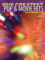 2018 Greatest Pop & Movie Hits - Deluxe Annual Edition