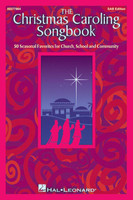 The Christmas Caroling Songbook SAB Edition